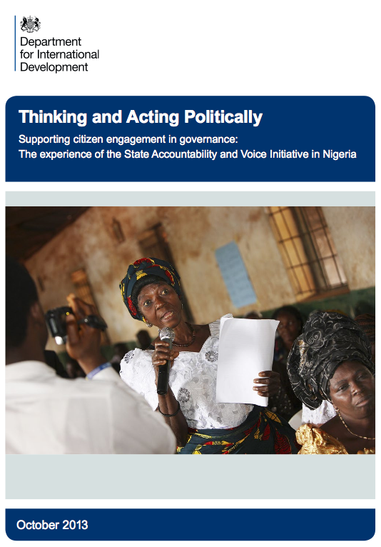 Thinking and Acting Politically – Supporting citizen engagement in governance: The experience of the State Accountability and Voice Initiative in Nigeria