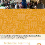 Community Score Card Implementation Guidance Notes: Recommendations from CARE CSC Experts