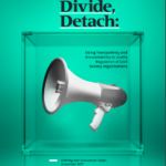 Distract, Divide, Detach: Using Transparency and Accountability to Justify Regulation of CSOs